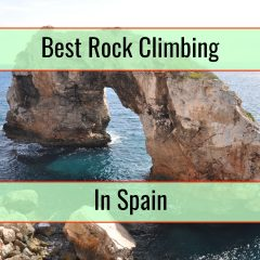 Best Rock Climbing Locations In Spain