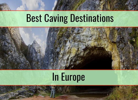 Best Caving Destinations To Consider In Europe